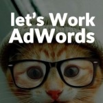 Let's Work по настройке AdWords с нуля и до пост-клик анализа.